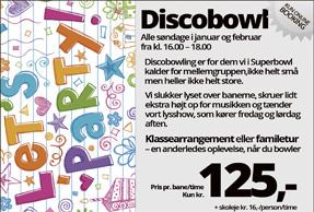 Discobowl Januar og februar